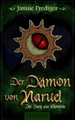 Der Dämon von Naruel, Janine Prediger