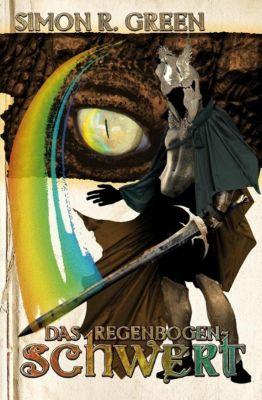 Der Dämonenkrieg Band 1: Das Regenbogenschwert, Simon R. Green