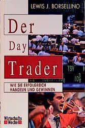 Der Day Trader, Lewis J. Borsellino
