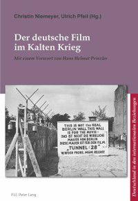 Der deutsche Film im Kalten Krieg