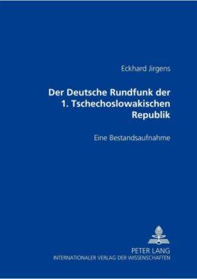 Der Deutsche Rundfunk der 1. Tschechoslowakischen Republik, Eckhard Jirgens