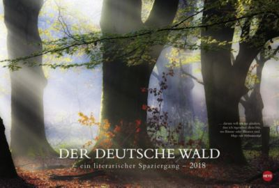 Der deutsche Wald - Ein literarischer Spaziergang Edition 2018