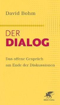Der Dialog - David Bohm |