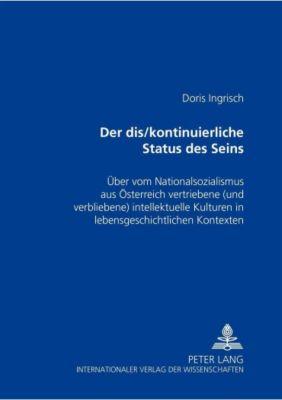 Der dis/kontinuierliche Status des Seins, Doris Ingrisch