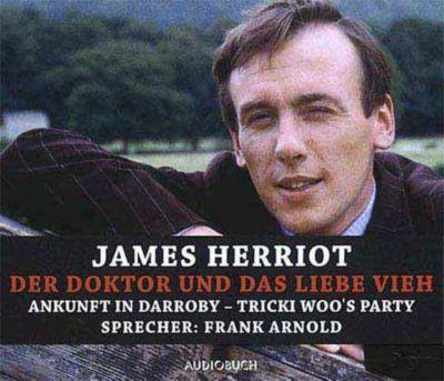 Der Doktor und das liebe Vieh, 4 Audio-CDs, James Herriot