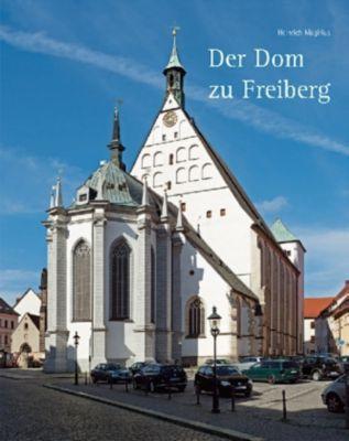 Der Dom zu Freiberg, Heinrich Magirius