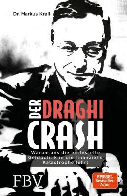Der Draghi-Crash, Markus Krall