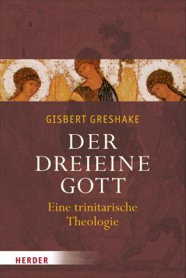 Der dreieine Gott, Gisbert Greshake