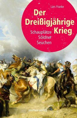 Der Dreißigjährige Krieg, Lars Franke