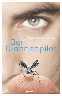 Der Drohnenpilot, Thorsten Nesch