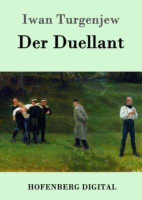 Der Duellant, Iwan Turgenjew