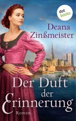 Der Duft der Erinnerung, Deana Zinßmeister