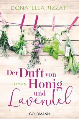 Der Duft von Honig und Lavendel - Donatella Rizzati |