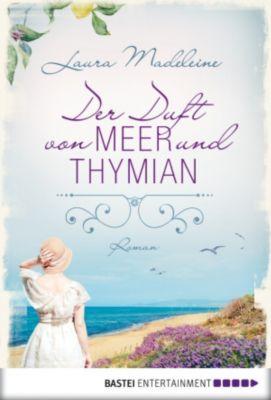 Der Duft von Meer und Thymian, Laura Madeleine