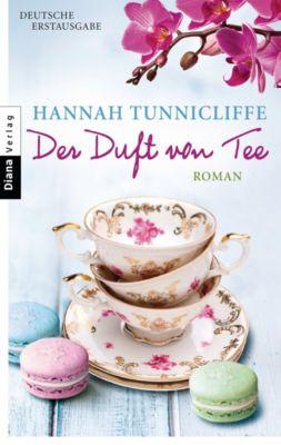 Der Duft von Tee, Hannah Tunnicliffe