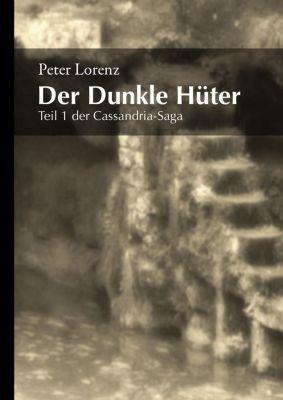 Der Dunkle Hüter - Peter Lorenz |