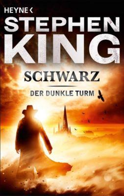Der Dunkle Turm Band 1: Schwarz - Stephen King |