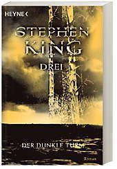 Der Dunkle Turm Band 2: Drei - Stephen King |