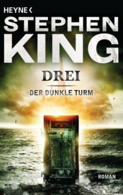 Der Dunkle Turm Band 2: Drei, Stephen King
