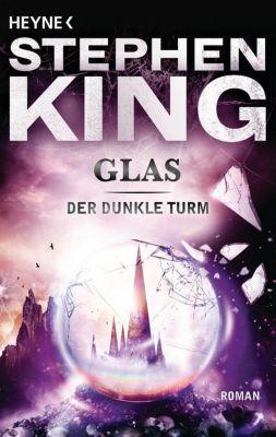 Der Dunkle Turm Band 4: Glas - Stephen King |