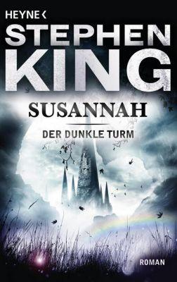 Der Dunkle Turm Band 6: Susannah, Stephen King