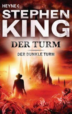 Der Dunkle Turm Band 7: Der Turm, Stephen King