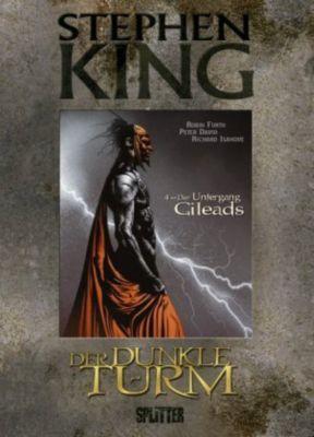 Der Dunkle Turm - Der Untergang Gileads (Graphic Novel) - Stephen King pdf epub