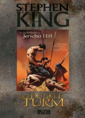 Der Dunkle Turm - Die Schlacht am Jericho Hill (Graphic Novel) - Stephen King  
