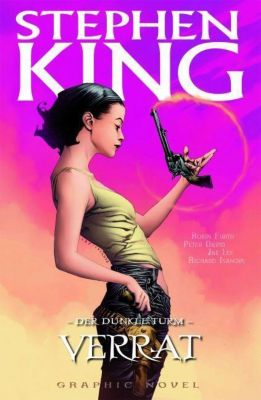 Der Dunkle Turm - Graphic Novel Band 3: Verrat - Stephen King |