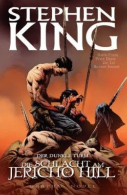 Der Dunkle Turm - Graphic Novel Band 5: Die Schlacht am Jericho Hill - Stephen King pdf epub