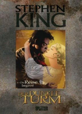 Der Dunkle Turm - Graphic Novel Band 6: Die Reise beginnt - Stephen King pdf epub