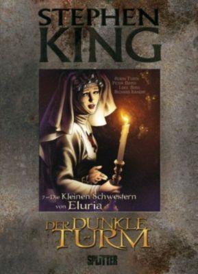 Der Dunkle Turm - Graphic Novel Band 7: Die Kleinen Schwestern von Eluria - Stephen King |