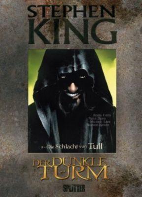 Der Dunkle Turm - Graphic Novel Band 8: Die Schlacht von Tull - Stephen King pdf epub