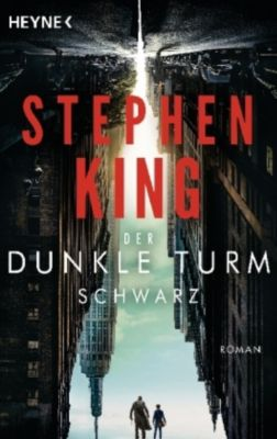 Der Dunkle Turm - Schwarz, Stephen King