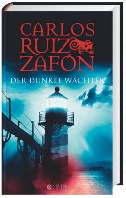 Der dunkle Wächter, Carlos Ruiz Zafón