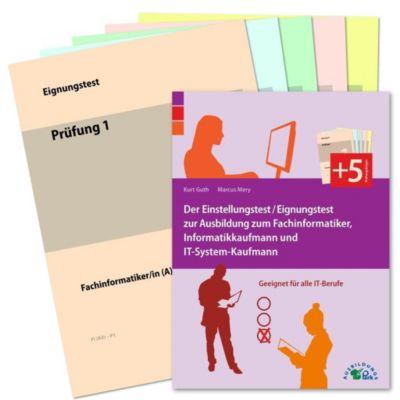 Der Eignungstest / Einstellungstest zur Ausbildung zum Fachinformatiker, Informatikkaufmann und IT-System-Kaufmann