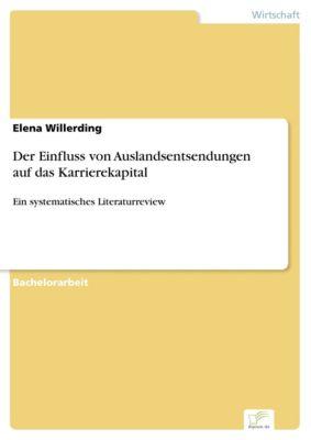 Der Einfluss von Auslandsentsendungen auf das Karrierekapital, Elena Willerding