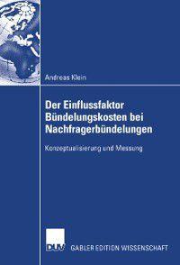 Der Einflussfaktor Bundelungskosten bei Nachfragerbundelungen, Andreas Klein