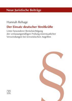 Der Einsatz deutscher Streitkräfte, Hannah Rehage