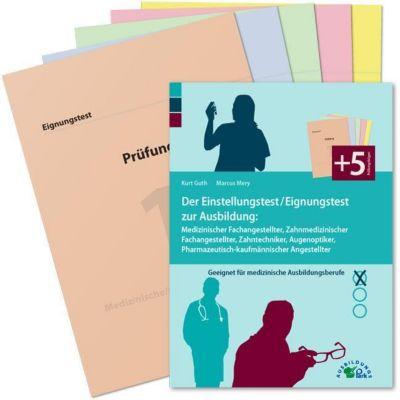 Der Einstellungstest / Eignungstest zur Ausbildung: Medizinischer Fachangestellter, Zahnmedizinischer Fachangestellter, -  pdf epub