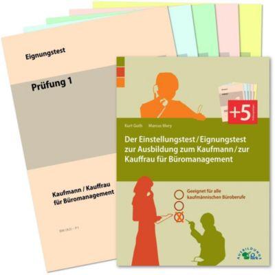 Der Einstellungstest / Eignungstest zur Ausbildung zum Kaufmann / zur Kauffrau für Büromanagement