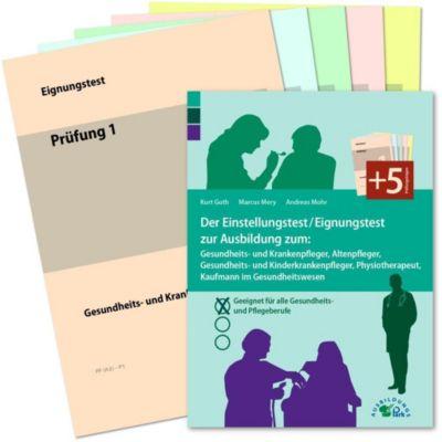 Der Einstellungstest / Eignungstest zur Ausbildung zum Gesundheits- und Krankenpfleger, Altenpfleger, Gesundheits- und K