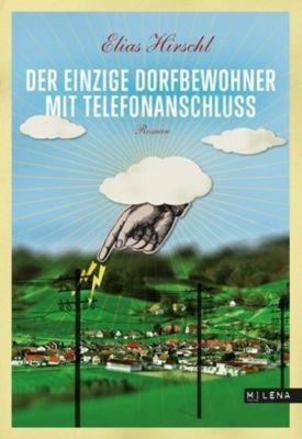 Der einzige Dorfbewohner mit Telefonanschluss, Elias Hirschl