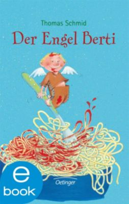 Der Engel Berti, Thomas Schmid