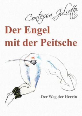Der Engel mit der Peitsche - Contessa Juliette pdf epub