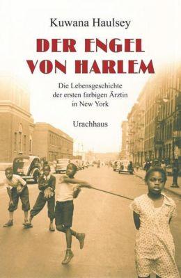 Der Engel von Harlem - Kuwana Haulsey |