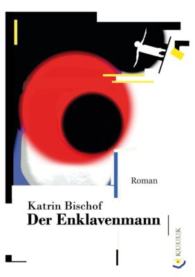 Der Enklavenmann, Katrin Bischof