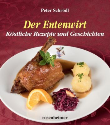 Der Entenwirt - Peter Schrödl |