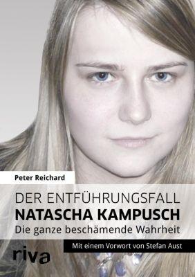 Der Entführungsfall Natascha Kampusch, Peter Reichard