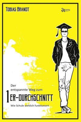 Der entspannte Weg zum 1er-Durchschnitt - Tobias Brandt pdf epub